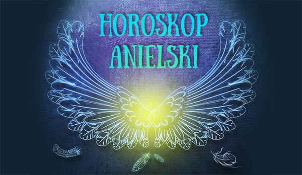 Horoskop Anielski