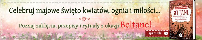 Celebruj Beltane, majowe święto kwiatów