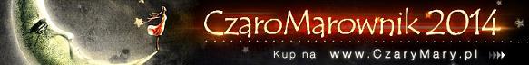 Zobacz inspirujący i niepowtarzalny Kalendarz Magiczny - CzaroMarownik 2014! >>