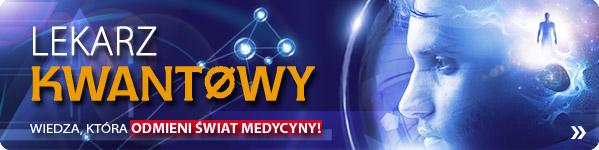 Poznaj koncepcję lekarza kwantowego! Zobacz w CzaryMary.pl >>