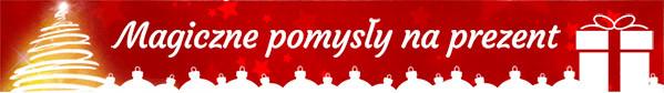 Magiczne pomysły na prezent w CzaryMary.pl >>