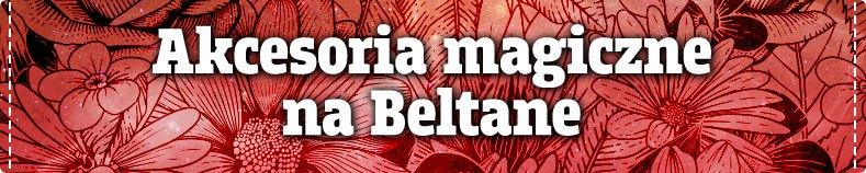 Akcesoria na Beltane