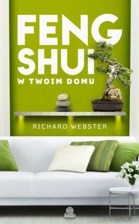 Feng Shui dla Twojego domu