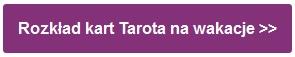 Rozkład kart Tarota na wakacje