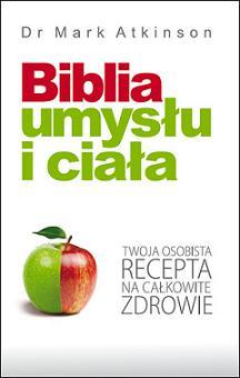 Biblia ciała i umysłu