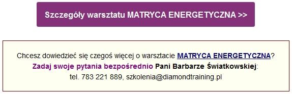 Dowiedz się więcej o warsztacie Matryca Energetyczna