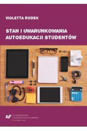 Stan i uwarunkowania autoedukacji student�w