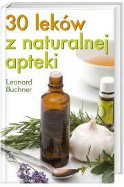 30 leków z naturalnej apteki