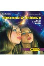 Reinkarnacja w Autohipnozie CD - Andrzej Kaczorowski
