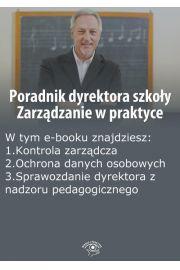 Poradnik dyrektora szkoły. Zarządzanie w praktyce, wydanie czerwiec 2014 r.