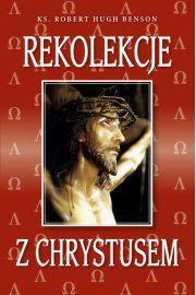 Rekolekcje z Chrystusem