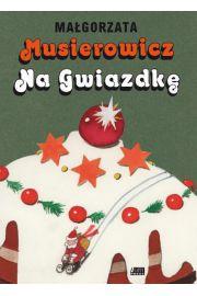 Musierowicz na Gwiazdkę