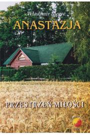 Anastazja tom III. Przestrzeń miłości - Władimr Megre