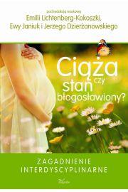 Ciąża czy stan błogosławiony