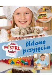 Mały mistrz kuchni Udane przyjęcia