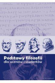 Podstawy filozofii dla uczni�w i student�w