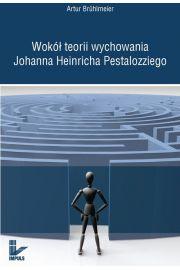 Wokół teorii wychowania Johanna Heinricha...