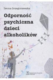 Odporność psychiczna dzieci alkoholików
