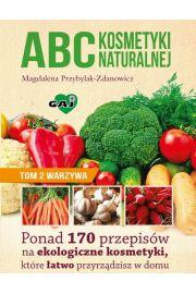 ABC kosmetyki naturalnej T.2 warzywa