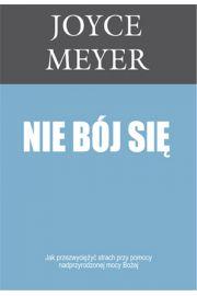 Nie bój się - Meyer Joyce