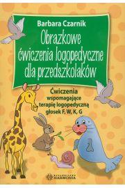 Obrazkowe �wiczenia logopedyczne dla przedszkolak�w. G�oski F, W, K, G