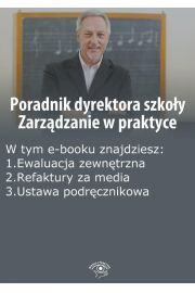Poradnik dyrektora szko�y. Zarz�dzanie w praktyce, wydanie maj 2014 r.