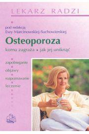 Osteoporoza. Komu zagraża, jak jej uniknąć