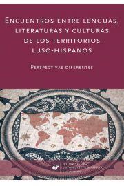 Encuentros entre lenguas, literaturas y culturas de los territorios luso-hispanos