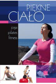 Uroda. Piękne ciało - joga, pilates, fitness