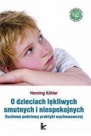O dzieciach lękliwych, smutnych i niespokojnych