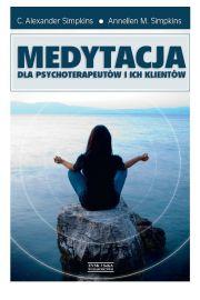 Medytacja dla psychoterapeut�w i ich klient�w