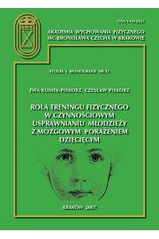 Rola treningu fizycznego w czynnościowym usprawnianiu młodzieży z mózgowym porażeniem dziecięcym