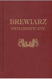 Brewiarz dyplomatyczny. Nowe wydanie