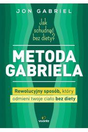 Jak schudn�� bez diety? Metoda Gabriela