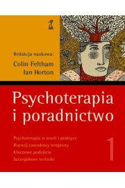 Psychoterapia i poradnictwo Tom 1