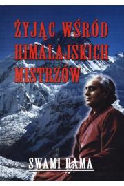 Żyjąc wśród himalajskich mistrzów