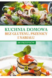 Kuchnia domowa bez glutenu, pszenicy i nabiału