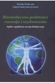 Biomedyczne podstawy rozwoju i wychowania