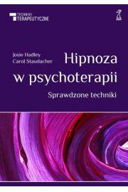 Hipnoza w psychoterapii. Sprawdzone techniki GWP