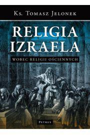 Religia Izraela Wobec Religii Ościennych Tw