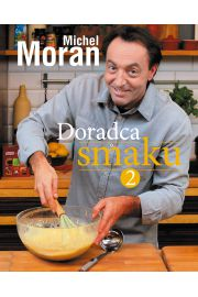 Doradca smaku 2. Michel Moran
