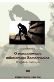 O rozczarowaniu miłosiernego Samarytanina mp3