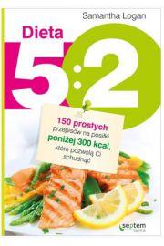 Dieta 5:2 150 prostych przepis�w na posi�ki poni�ej 300 kcal, kt�re pozwol� Ci schudn��