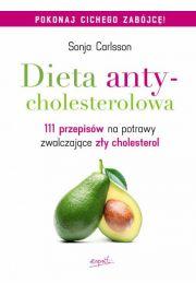 Dieta antycholesterolowa. 111 przepisów