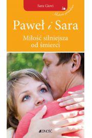 Pawe� i Sara. Mi�o�� silniejsza od �mierci