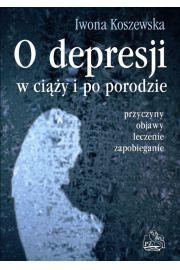 O depresji w ciąży i po porodzie