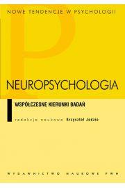 Neuropsychologia. Wsp�czesne kierunki bada�