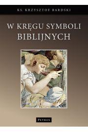 W Kr�gu Symboli Biblijnych