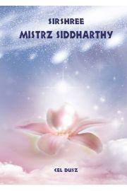 Mistrz Siddharty Cel dusz
