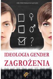 Ideologia gender Zagrożenia